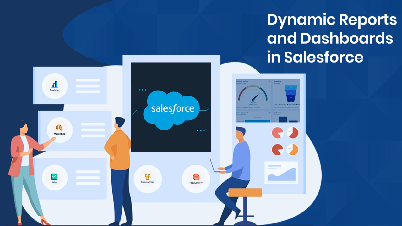 Salesforce Dashboards and Reports